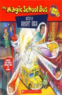 Magic School Bus - Gets A Bright Idea A Book About Light