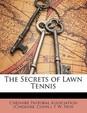 The Secrets of Lawn Tennis