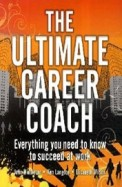 Ultimate Career Coach - Everything You Need To     Know To Succeed At Work