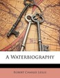 A Waterbiography