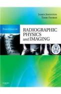 Essentials Of Radiographic Physics & Imaging