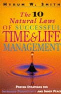 10 Natural Laws Of Successful Time & Life Management