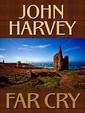 Far Cry (Thorndike Press Large Print Reviewer' Choice)
