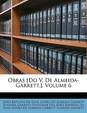Obras [Do V. de Almeida-Garrett.], Volume 6