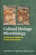 Cultural Heritage Microbiology - Fundamental Studies In Conservation Science