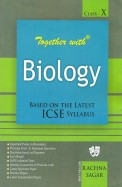 Together With Biology Class 10 Practice Material For Icse Examination