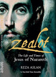 Zealot : The Life & Times Of Jesus Of Nazareth