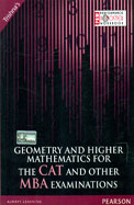 Geometry & Higher Mathematics For The Cat & Other Mba Examinations
