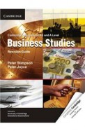 Business Studies Revision Guide : Cambridge       International As & A Level