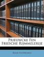 Prieuwcke Fen Friesche Rijmmelerije