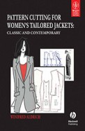 Pattern Cutting For Womens' Tailored Jackets       Classic And Contemporary