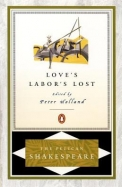 Love's Labor's Lost (The Pelican Shakespeare)