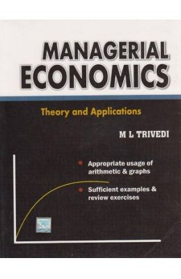 Managerial Economics : Theory and Appl
