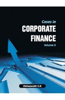 Cases in Corporate Fin Vol - Ii