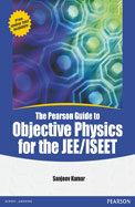 Pearson Guide To Objective Physics For The         Jee/Iseet