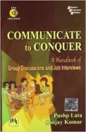 Communicate To Conquer - Hand Book Of Group Discussions & Job Interviews W/Dvd