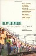 Weekenders Adventures In Calcutta