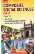 COMPOSITE SOCIAL SCIENCES FOR US CLASS 8 - APC