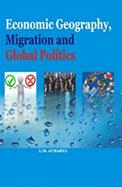 Economic Geography Migration & Global Politics