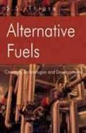 Alternative Fuels - Concepts Technologies & Development