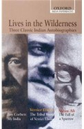 Lives In The Wilderness Three Clasic Indian Autobiographies