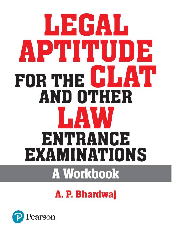 Legal Aptitude For The Clat & Other Law Entrance Examinations A Workbook