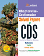 Chapterwise Sectionwise Solved Papers Of Cds :     Mathematics/English/General Ability : Code D24