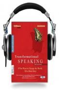 Transformational Speaking (Audio Book)