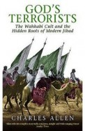 Gods Terrorists - Wahhabi Cult & The Hidden Roots Of Modern Jihad