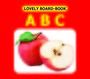 Lovely Board Books:Abc