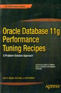 Oracle Database 11g Performance Tuning Recipes