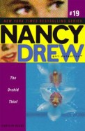 Nancy Drew Girl Detective The Orchid Thief #19