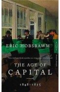 Age Of Capital 1848 - 1875