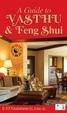 Guide To Vasthu & Feng Shui