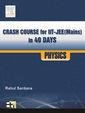 Physics Crash Course For Iit Jee Mains In 40 Days