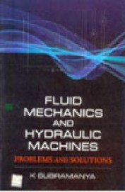 Fluid Mechanics & Hydraulic Machines - Problems & Solutions
