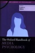 Oxford Handbook Of Media Psychology