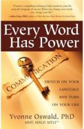 Every Word Has Power - Switch On Your Language     & Turn On Your Life