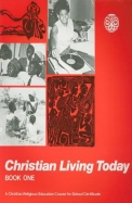Christian Living Today, Book One