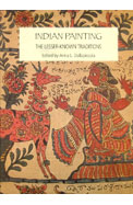 Indian Painting : The Lesser Known Traditions