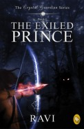 Exiled Prince : Crystal Guardian Series