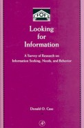 Looking For Information - Survey Of Research On Information Seeking Needs & Behavior