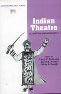 Indian Theatre : Traditions Of Performance