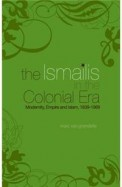 Ismailis In The Colonial Era