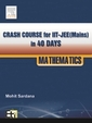 Crash Course For Iit Jee In 40 Days Mathematics