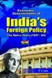 Economic Determinants of India's Foreign Policy, Nehru Years (1947- 64)