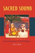 Sacred Sound : Experiencing Music In World Religions