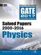 Gate Paper Physics 2017(Solved Papers 2000-2016): 13th Edition