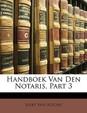 Handboek Van Den Notaris, Part 3