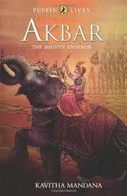 Akbar The Mighty Emperor